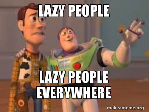 lazy-people-lazy-l4qhxu.jpg